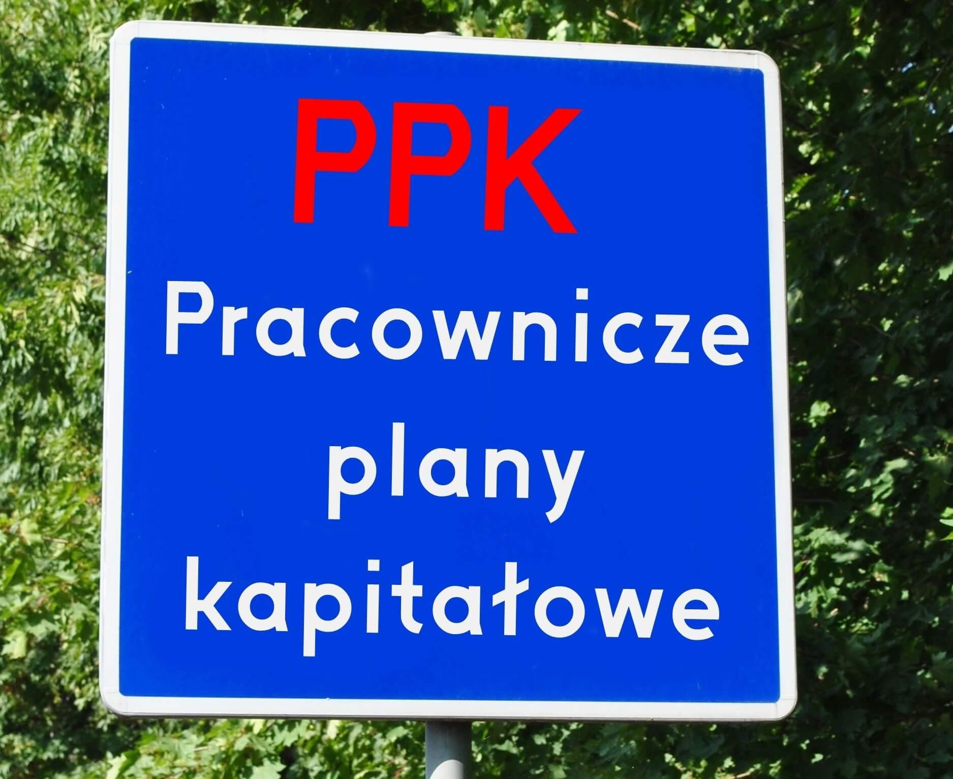 """PPK Pracownicze Plany Kapitałowe, czyli """"niechcem ale muszem"""""""